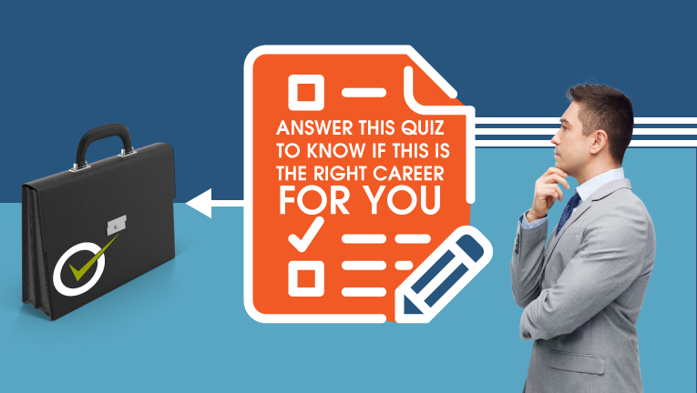 Answer this quiz to know if this is the right career for you