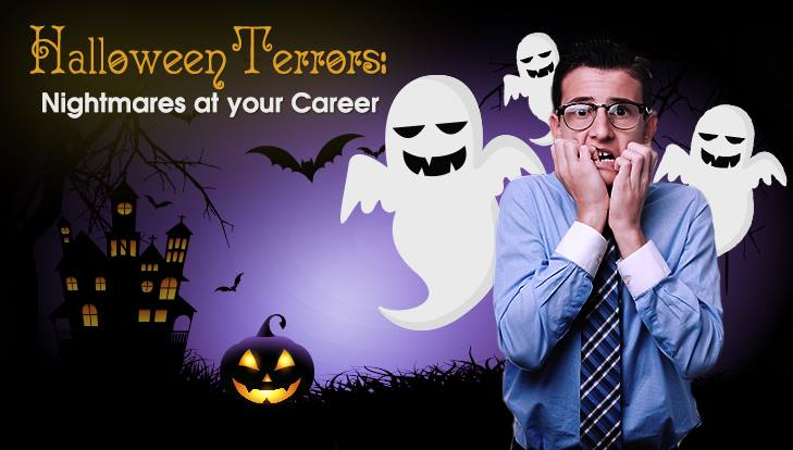 Halloween Terrors: Nightmares at your Career