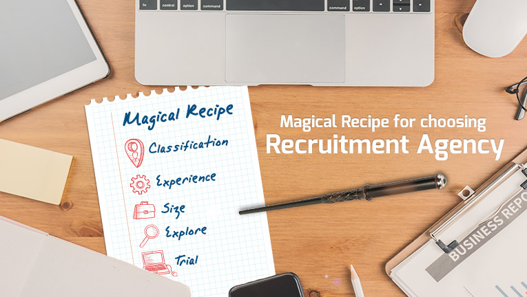 Magical Recipe for Choosing Recruitment Agency