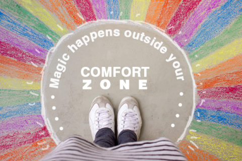 03 Magic happens outside your comfort zone