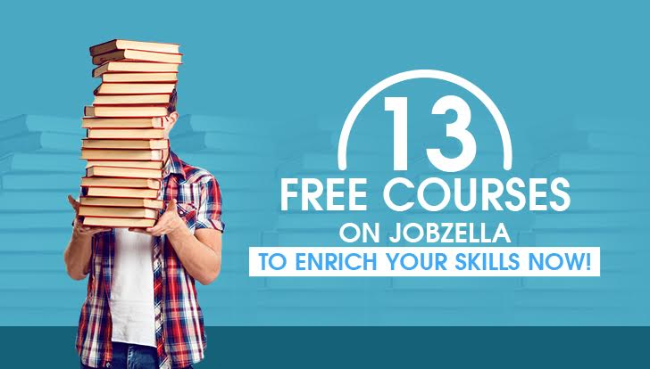 13 Free Courses To Enrich Your skills Now!
