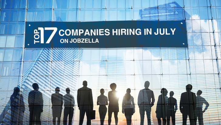 Top 17 companies hiring in July on Jobzella