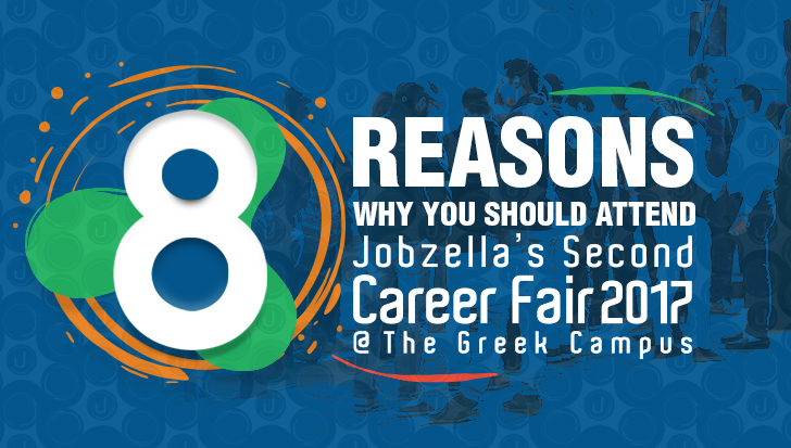 8 Reasons to attend Jobzella's Second Career Fair