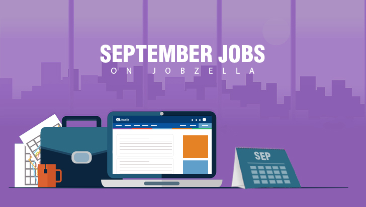 September Jobs on Jobzella, Apply now!