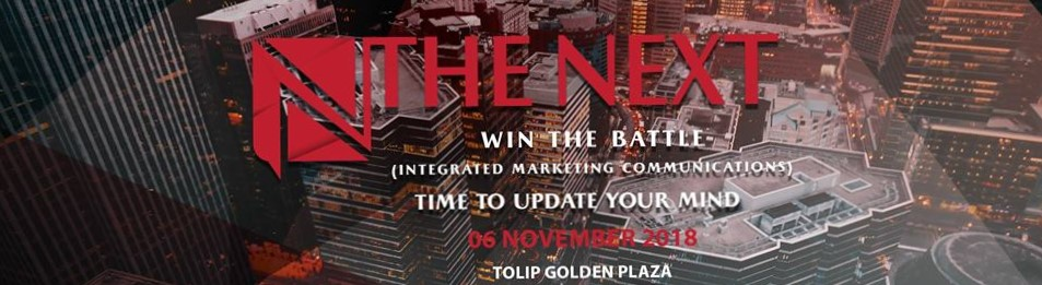 The Next: Win the Battle (Integrated Marketing Communications)
