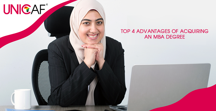 Top 4 Advantages of Acquiring an MBA Degree